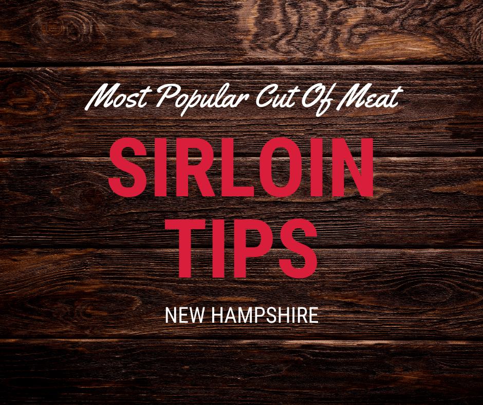 New Hampshire Sirloin Tips