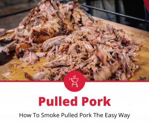 How To Smoke Pulled Pork
