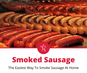How To Smoke Sausage