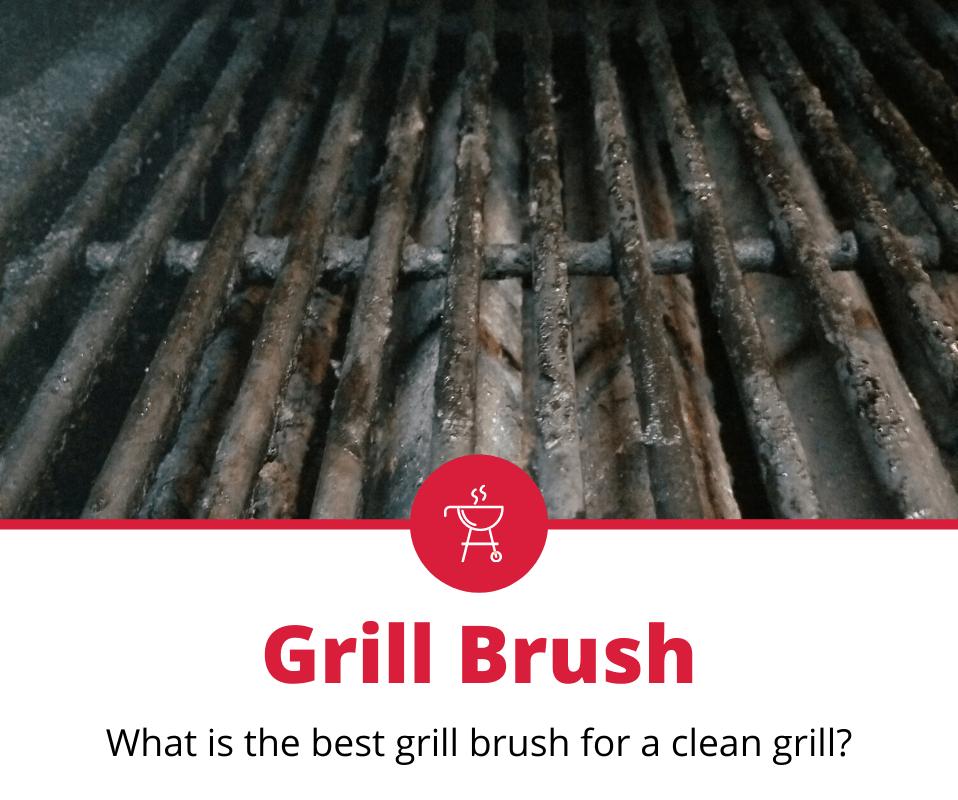 Best Grill Brush