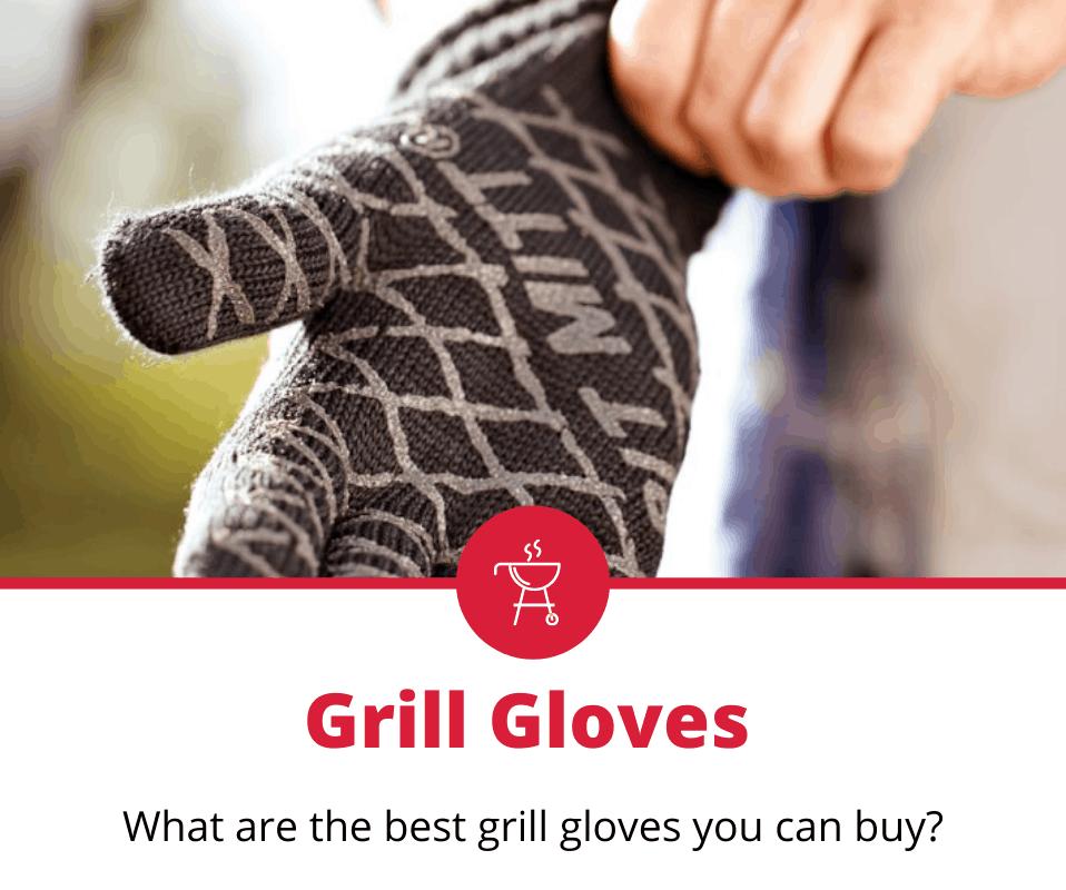 best grill gloves