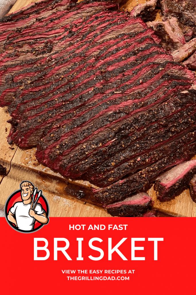 Hot and Fast brisket recipe