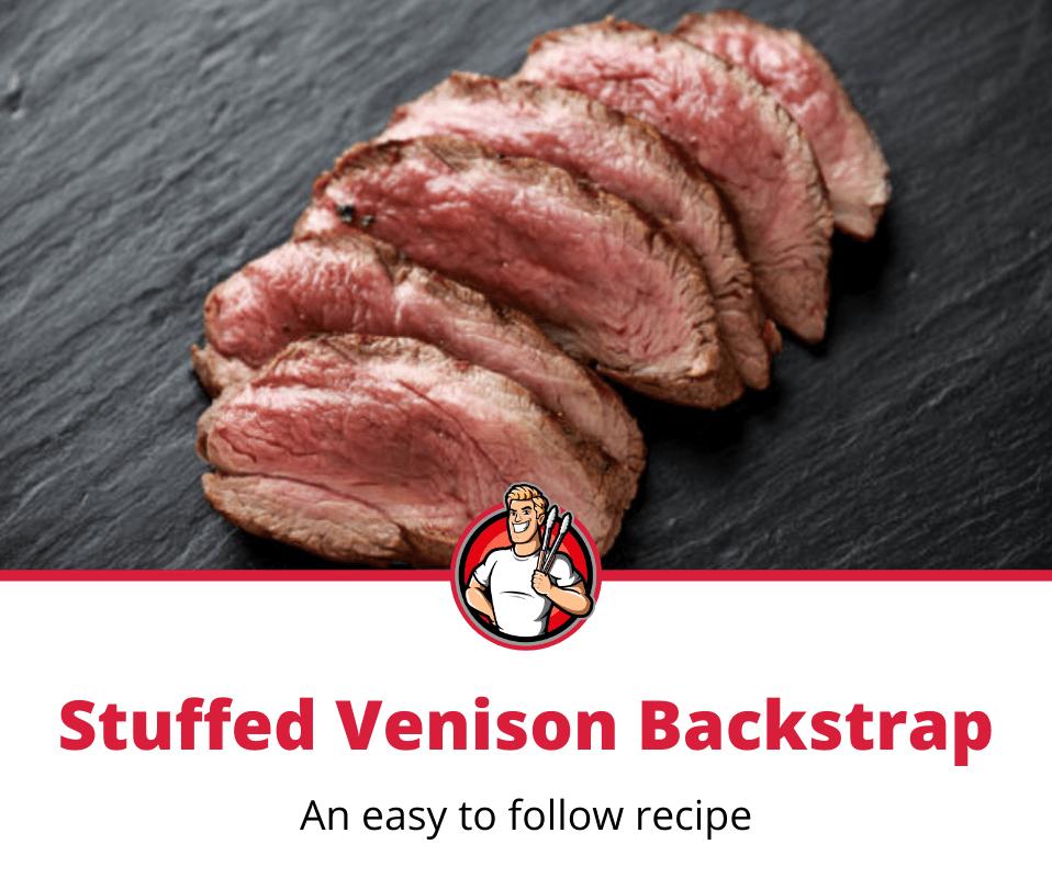 stuff venison backstrap recipe
