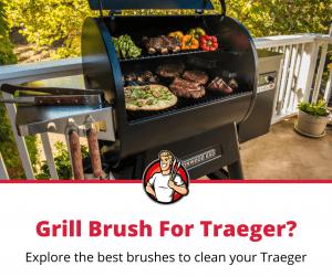 best grill brush for Traeger
