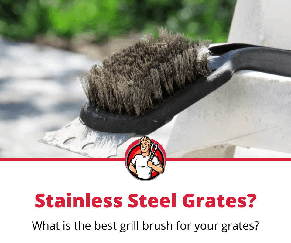 best grill brush for stainless steel grates